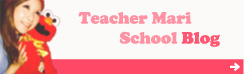 Teacher Mari School Blog